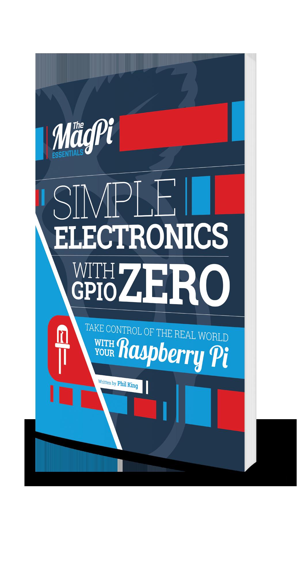 Simple Electronics with GPIO Zero