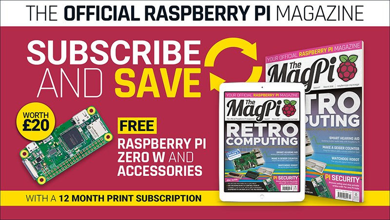 Subscribe to The MagPi for 12-months in print and get a free Raspberry Pi computer